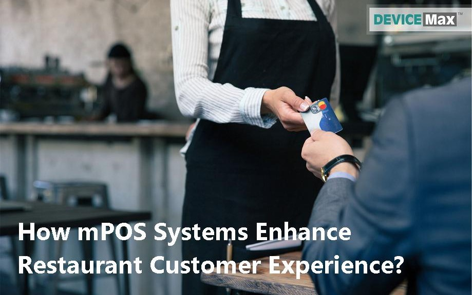 MDM Software for Restaurant mPOS Systems