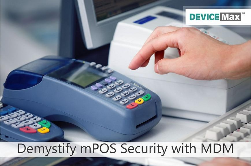 MDM for mPOS Security
